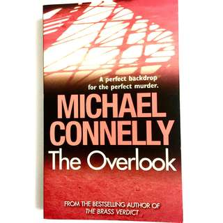 The Overlook by Michael Connelly (thriller detective book)