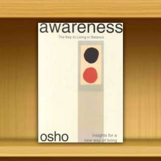 BN - Awareness - The Key to Leaving in Balance By Osho