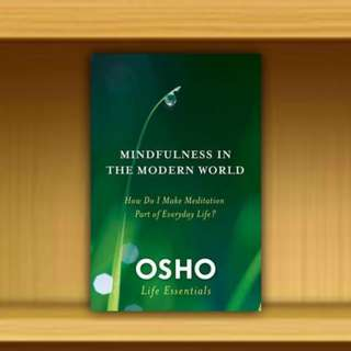 BN - Mindfulness and the Modern World : How Do I Make Meditation Part of Everyday Life? By Osho