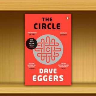 BN - The Circle  By Dave Eggers
