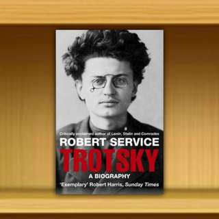 BN -  Trotsky : A Biography By Robert Service