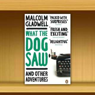 BN - What the Dog Saw : And Other Adventures By Malcolm Gladwell