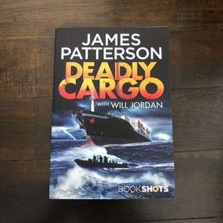 Deadly Cargo by James Patterson