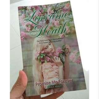 Novel Preloved Promise Me Forever By Lorraine Heath.  Kondisi baik, tidak ada lipatan, cap atau coretan.  Happy Shopping 💁