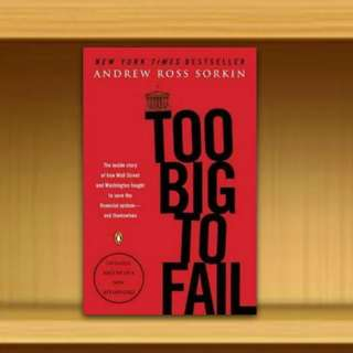 BN - Too Big to Fail : The Inside Story of How Wall Street and Washington Fought to Save the Financial System And Themselves By Andrew Ross Sorkin