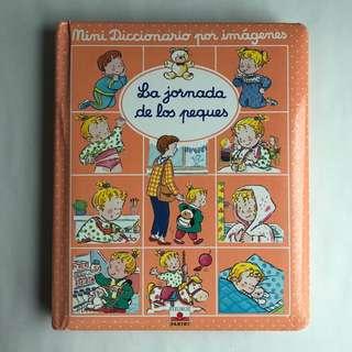 La jornada de los peques, Mini diccionario por imágenes Spanish book