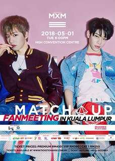 MXM MATCH UP FANMEETING IN KL