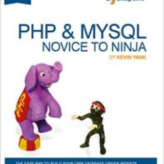 PHP & MySQL Novice to Ninja Author: Kevin Yank e-book