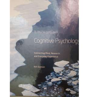 4th Edition COGNITIVE PSYCHOLOGY: CONNECTING MIND, RESEARCH AND EVERYDAY EXPERIENCE