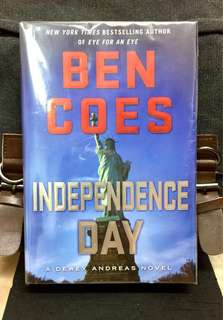 # Novel《New Book Condition + Hardcover Edition + Action-Packed CIA Spy Thriller Fiction》Ben Coes - INDEPENDENCE DAY : A Dewey Andreas Novel