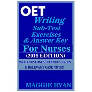 OET: 2018 Writing for Nurses Kindle Edition by MAGGIE RYAN  (Author)