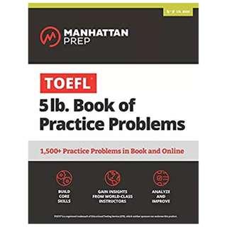 TOEFL 5lb Book of Practice Problems: Online + Book (Manhattan Prep 5 lb Series) Csm Pap/Ps Edition, Kindle Edition by Manhattan Prep  (Author)