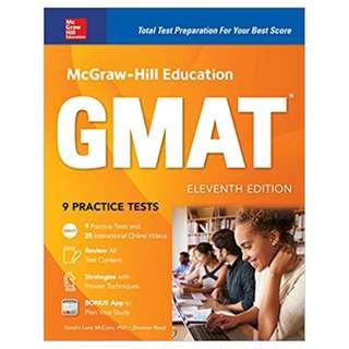 McGraw-Hill Education GMAT, Eleventh Edition (Mcgraw Hill Education Gmat Premium) 11th Edition, Kindle Edition by Sandra Luna McCune (Author), Shannon Reed (Author)
