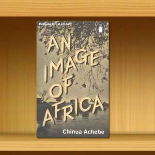 BN - An Image of Africa / The Trouble with Nigeria By Chinua Achebe