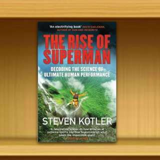 BN - The Rise of Superman : Decoding the Science of Ultimate Human Performance By Steven Kotler