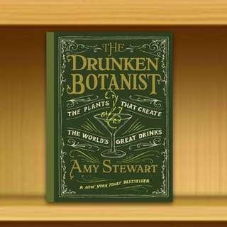 BN - Drunken Botanist : The Plants That Create the World's Great Drinks By Amy Stewart