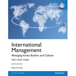 International Management Managing Across Borders and Cultures Text and Cases Global 8th Eighth Edition by Helen Deresky - Pearson