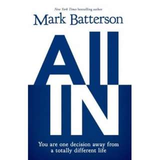 Brand New - All in : You are One Decision Away from a Totally Different Life By Mark Batterson