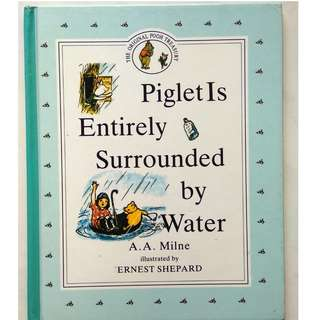 Preloved Story Book - Piglet Is Entirely Surrounded by Water