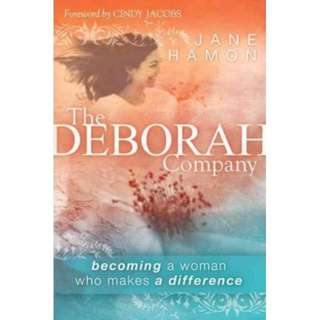 Brand New - Deborah Company : Becoming a Woman Who Makes a Difference  By Jane Hamon / Cindy Jacobs