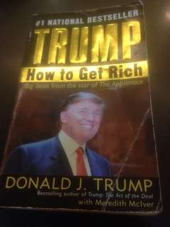How to Get Rich by Donald J. Trump
