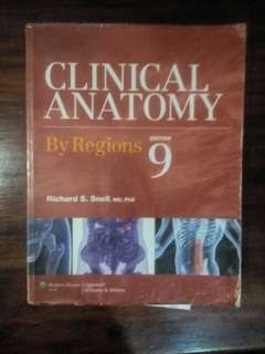 CLINICAL ANATOMY BY REGIONS 9th edition by RICHARD S.SNELL