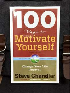 《New Book Condition + Methods & Tips Based On Real-Life Experiences To Turn Negative Attitudes Into Positive Accomplishments In Business And In Life》Steve Chandler -  100 WAYS TO MOTIVATE YOURSELF : Change Your Life Forever