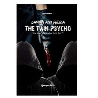 Ebook Damian & Phobia The Twin Psycho - Pena Inksword