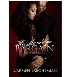 Ebook His Marriage Bargain - Carmen Labohemian