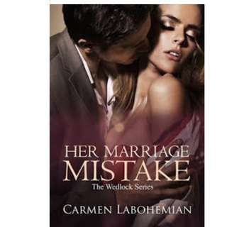 Ebook HER MARRIAGE MISTAKE - Carmen LaBohemian