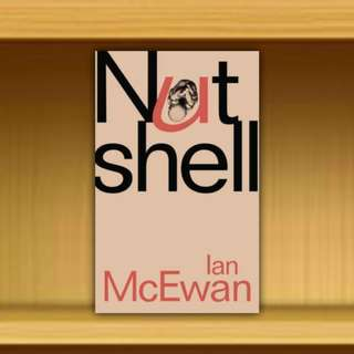 BN - Nutshell  Hardback / Hardcover By Ian McEwan
