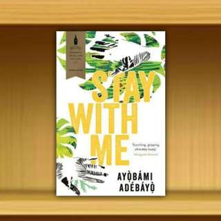 BN - Stay With Me By Ayobami Adebayo