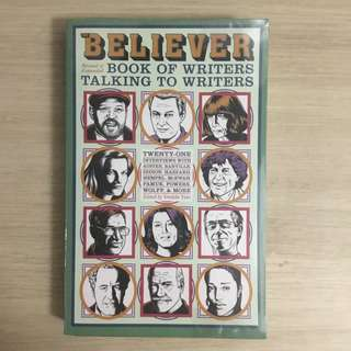 The Believer Book of Writers Talking to Writers