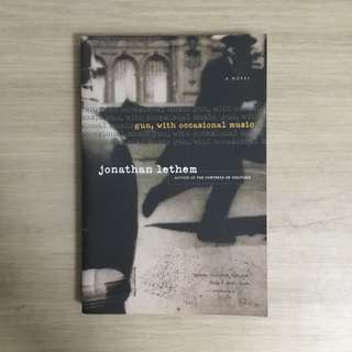 Gun with Occasional Music by Jonathan Lethem