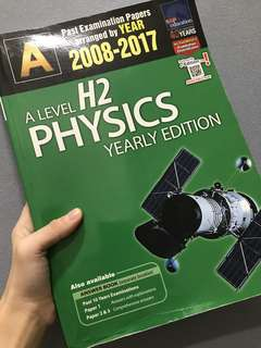 H2 Physics Ten Year Series (TYS) 2008-2017 yearly edition
