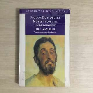 Notes from the Underground & The Gambler by Fyodor Dostoevsky