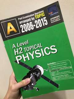 H2 Physics Ten Year Series (TYS) 2006-2015 Topical