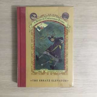 A Series of Unfortunate Events The Ersatz Elevator (#6) by Lemony Snicket