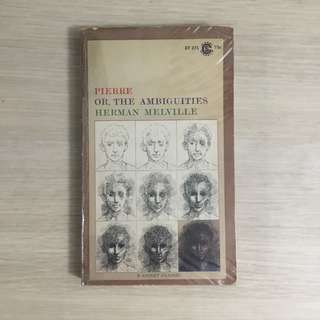 Pierre or the Ambiguities by Herman Melville