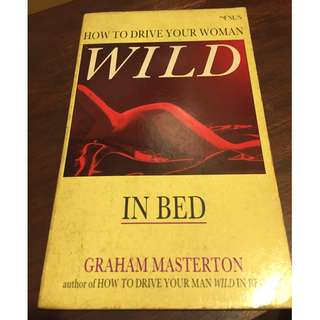How To Drive Your Woman Wild in Bed