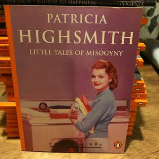 Little Tales of Misogyny - Patricia Highsmith Penguin Classics chap books