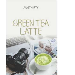 Ebook Green Tea Latte - Amalia Safitri