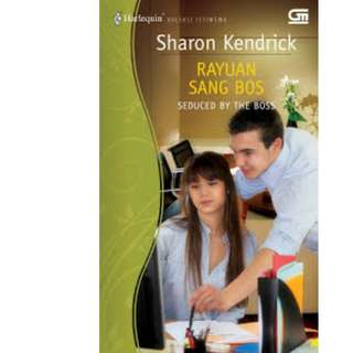 Ebook Rayuan Sang Bos (Seduced By The Boss) - Sharon Kendrick