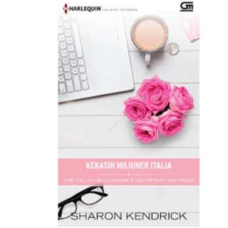 Ebook Kekasih Miliuner Italia (The Italian Billionaire's Secretary Mistress) - Sharon Kendrick