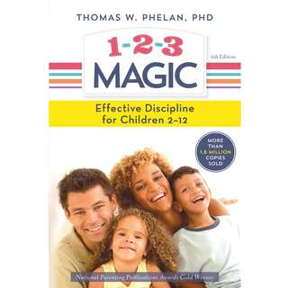 1-2-3 Magic: 3-Step Discipline for Calm, Effective, and Happy Parenting by Thomas Phelan - EBOOK