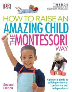 ebook How To Raise An Amazing Child the Montessori Way