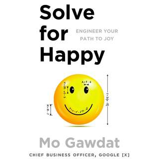 Solve For Happy: Engineer Your Path to Joy by Mo Gawdat - EBOOK