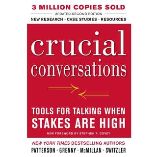 Crucial Conversations Tools for Talking When Stakes Are High by Kerry Patterson, Joseph Grenny - EBOOK