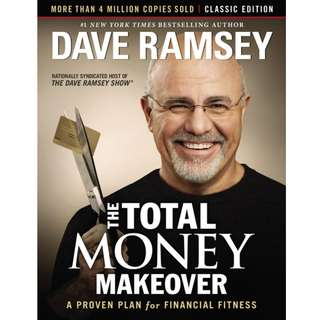 The Total Money Makeover: Classic Edition: A Proven Plan for Financial Fitness by Dave Ramsey - EBOOK