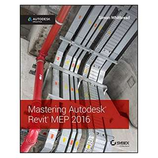Mastering Autodesk Revit MEP 2016: Autodesk Official Press 1st Edition, Kindle Edition by Simon Whitbread (Author)